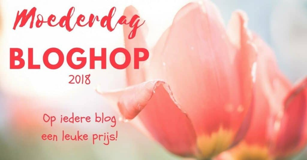 Moederdag bloghop - www.mariekeblogt.nl